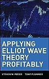 Applying Elliott Wave Theory Profitably by Steven W. Poser (2003-07-18)