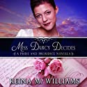 Miss Darcy Decides: A Pride and Prejudice Novella, Love at Pemberley Audiobook by Reina M. Williams Narrated by Kate Sample