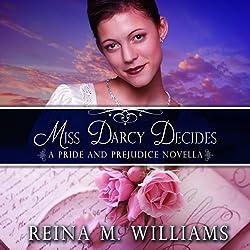 Miss Darcy Decides
