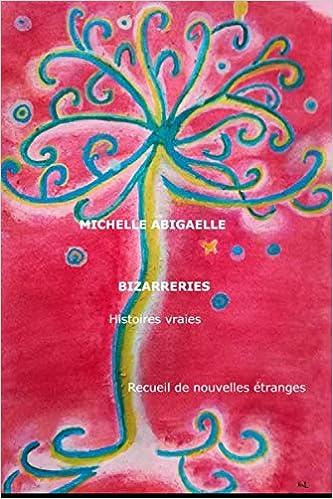 Bizarreries - recueil d'histoires étranges vraies 51ZRhTbfrPL._SX331_BO1,204,203,200_