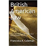 British American Law: Cases and Materials on Federalism and Separation of Powers