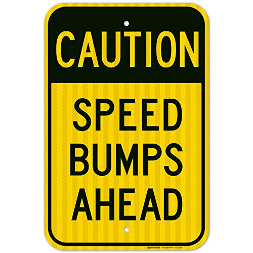 Slow Down Sign, Speed Bumps Ahead, Large 12x18 3M Reflective (EGP) Rust Free .63 Aluminum, Weather/Fade Resistant, Easy Mounting, Indoor/Outdoor Use, Made in USA by SIGO SIGNS