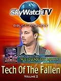 Skywatch TV: Biblical Prophecy - Tech of the Fallen Part 2