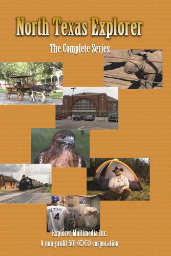 North Texas Explorer - The Complete ()