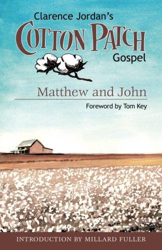 Cotton Peace Patch - Cotton Patch Gospel: Matthew and John (Volume 1)