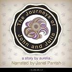 The Journeys of John and Julia: Genesis (Book 1)   Aurelia Haslboeck