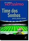 capa de Time Dos Sonhos. Poesia, Paixão E Futebol