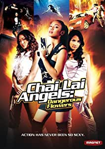 Chai Lai Angels: Dangerous Flowers [Import]