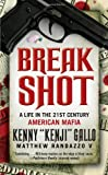 Breakshot, Kenny Gallo and Matthew Randazzo, 1439195838