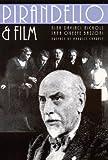 Pirandello and Film, Jana O'Keefe Bazzoni, 0803233361