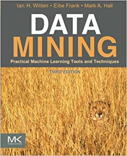 Data Mining: Practical Machine Learning Tools And Techniques, Third Edition (Morgan Kaufmann Series In Data Management Systems) Mobi Download Book