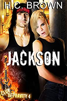 Jackson (Club Depravity Book 4) by [Brown, H.C.]