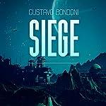 Siege   Gustavo Bondoni