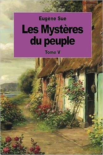Les Mystères du peuple - Tome IV (French Edition)