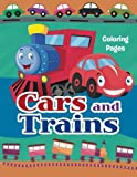 img - for Cars and Trains Coloring Pages: Colouring books for kids: Volume 1 (Fun coloring books for kids) by Megan Bradford (2016-03-25) book / textbook / text book