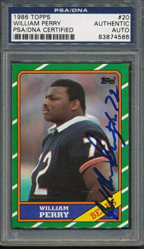 (1986 Topps #20 William Perry Certified Authentic Signed Auto *4566 - PSA/DNA Certified - NFL Autographed Football Cards)