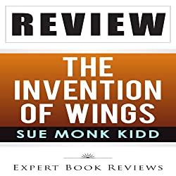 Review: Sue Monk Kidd's The Invention of Wings