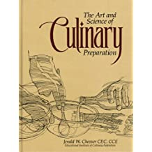 Art and Science of Culinary Preparation