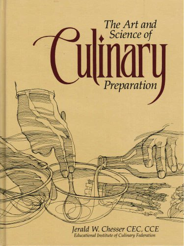 [B.O.O.K] The Art and Science of Culinary Preparation RAR