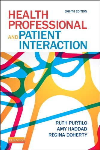 Health Professional and Patient Interaction (Health Professional & Patient Interaction (Purtilo))