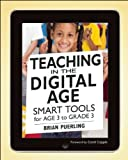 Teaching in the Digital Age: Smart Tools for Age 3 to Grade 3 (Paperback) - Common