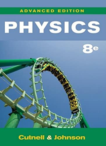 physics advanced edition john d cutnell kenneth w johnson kent rh amazon com Biochemistry Solutions Manual