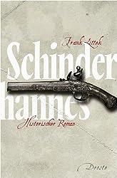 Schinderhannes: Historischer Roman