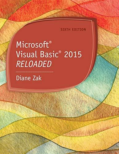 Microsoft Visual Basic 2015: RELOADED by Zak Diane