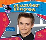 Hunter Hayes: Country Singing Sensation