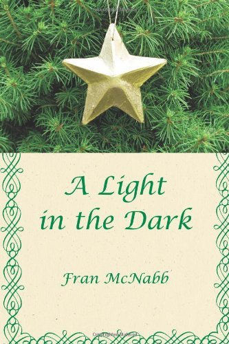 A Light in the Dark (Fran Light)