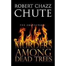 Murders Among Dead Trees