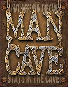 Brown man cave sign with message