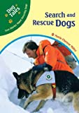 Search and Rescue Dogs, Marie-Therese Miller, 079109037X