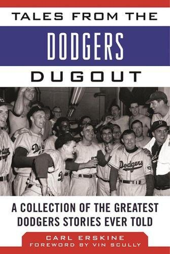 Brooklyn Baseball Team (Tales from the Dodgers Dugout: A Collection of the Greatest Dodgers Stories Ever Told (Tales from the Team))