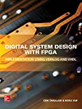 Read Digital System Design with FPGA: Implementation Using Verilog and VHDL Epub