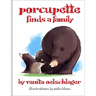 Porcupette Finds a Family