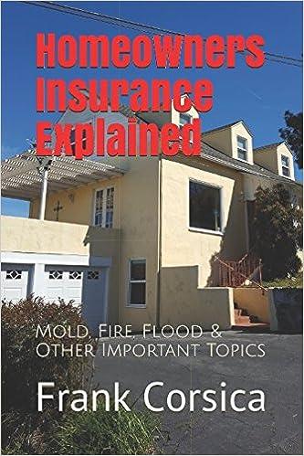 Torrent Descargar Español Homeowners Insurance Explained: Mold, Fire, Flood & Other Important Topics PDF A Mobi