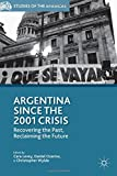 Argentina since the 2001 Crisis : Recovering the Past, Reclaiming the Future, , 1137434252