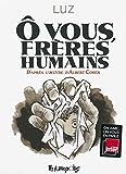 vignette de 'Ô vous, frères humains (Rénald (pseudo : Luz) Luzier)'