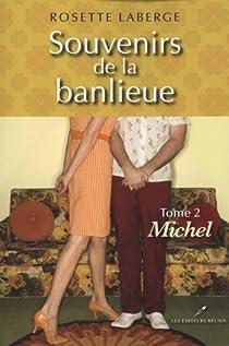 Souvenirs de la banlieue, tome 2 : Michel par Laberge