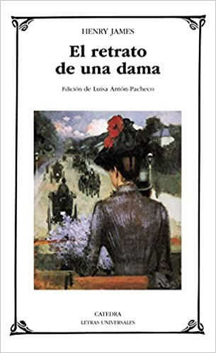 El retrato de una dama - Henry James