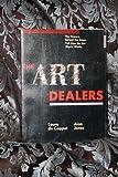The Art Dealers, Laura De Coppet, Alan Jones, 0517553023
