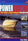 Powerboating - The RIB and Sportsboat Handbook 2e