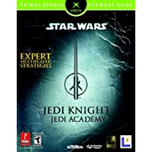 Star Wars Jedi Knight: Jedi Academy (XBOX): Prima's Official Strategy Guide