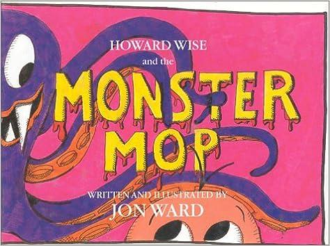 Ladattavat kirjat ipod nano -palvelussa Howard Wise and the Monster Mop 0965812804 in Finnish PDF CHM ePub