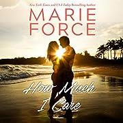 How Much I Care: Miami Nights, Book 2 de…