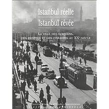 Istanbul réelle, Istanbul rêvée