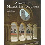 Abbayes Et Monasteres D'Europe (French Edition) Collective