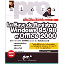 BASE DE REGISTRES WINDOWS 95/98 ET OFFICE 2000