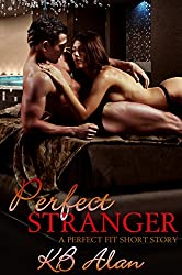 Perfect Stranger: (Perfect Fit 2.5)